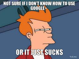Google+ Sucks