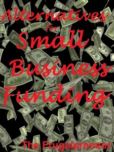 small business funding alternatives