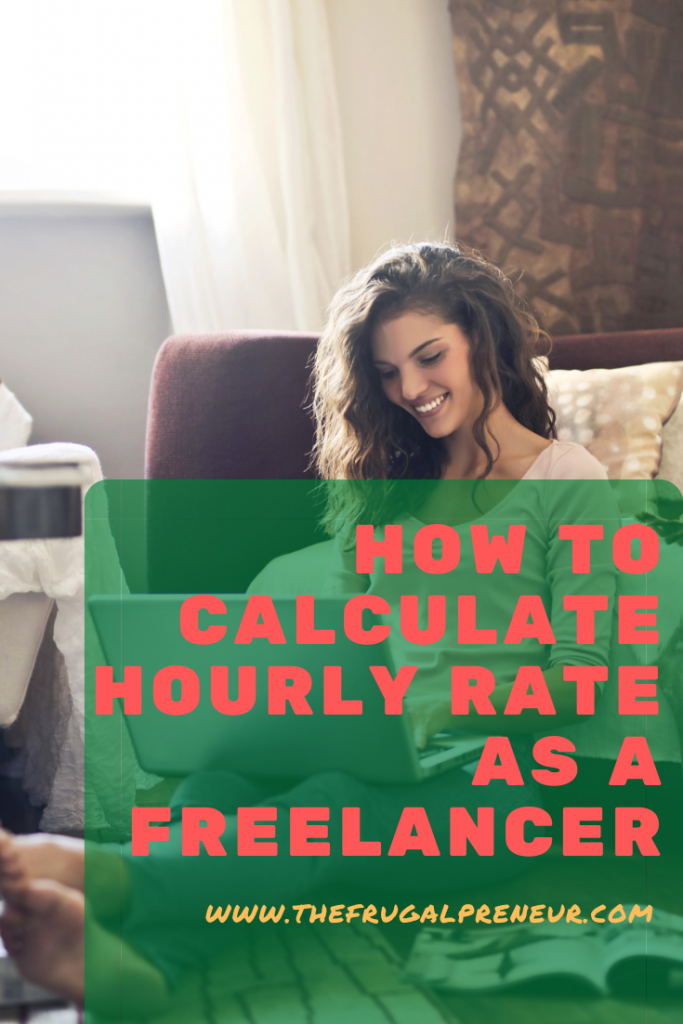 How To Calculate Hourly Rate As A Freelancer
