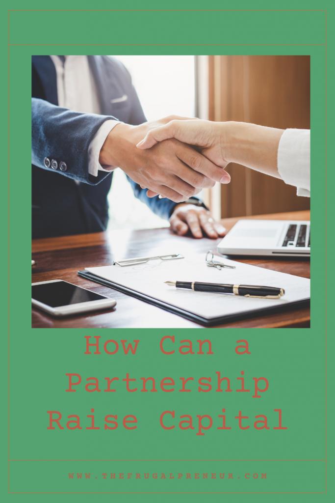 How Can a Partnership Raise Capital